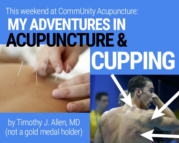 Neurologist Dr. Tim Allen's adventures in acupuncture & cupping
